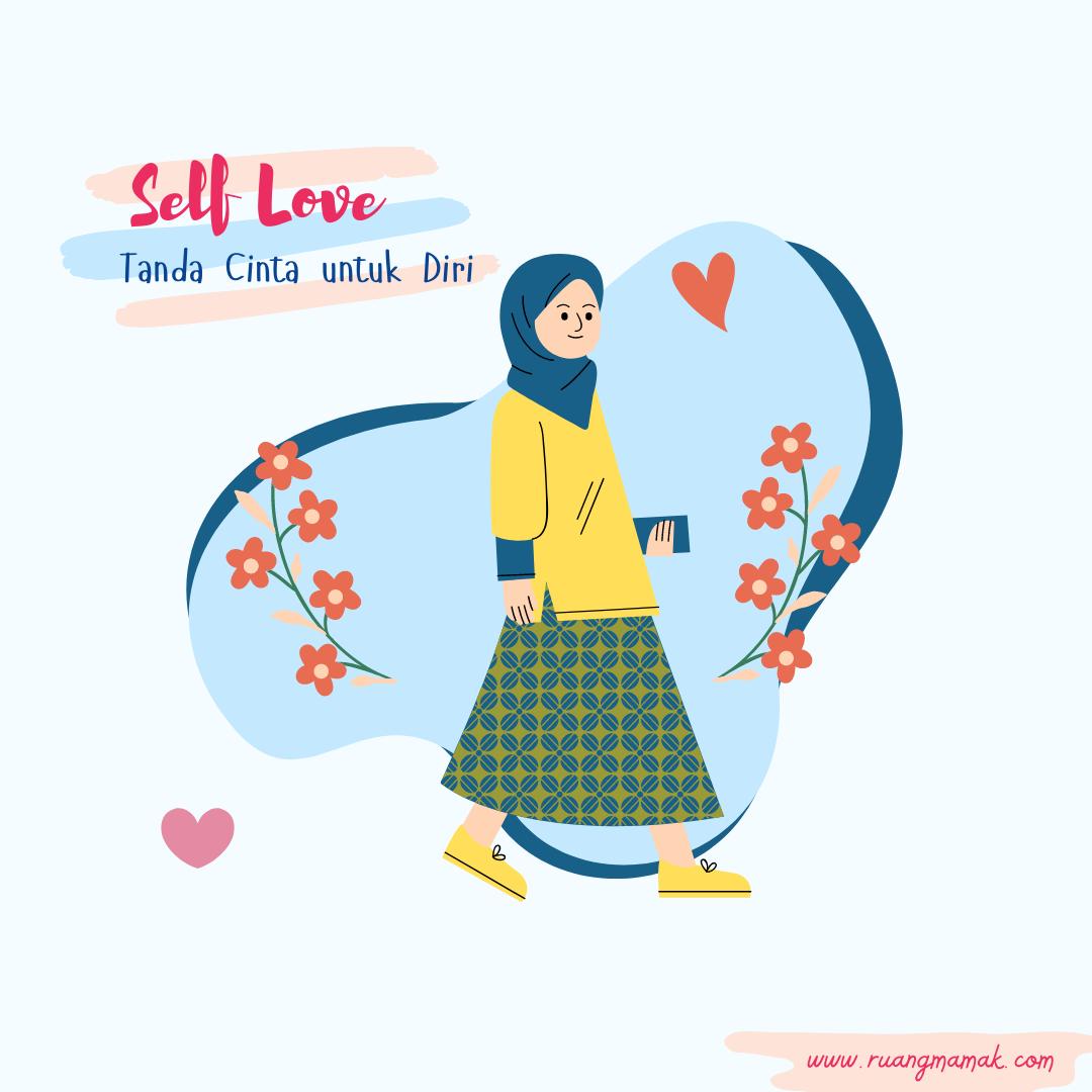 Self Love: Tanda Cinta untuk Diri
